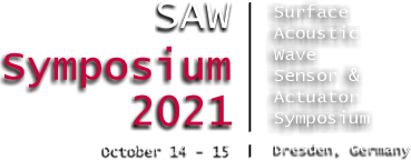 SAW Symposium 2021 SAW Surface Acoustic Wave Sensor Symposium